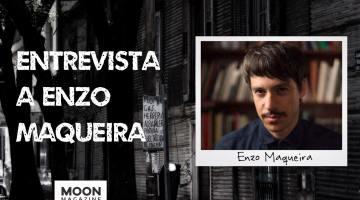 Enzo Maqueira: la calidad literaria como compromiso de honrar el oficio de escritor 1
