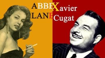 Hoy, en El tocadiscos, Me lo dijo Adela, con Abbe Lane y Xavier Cugat