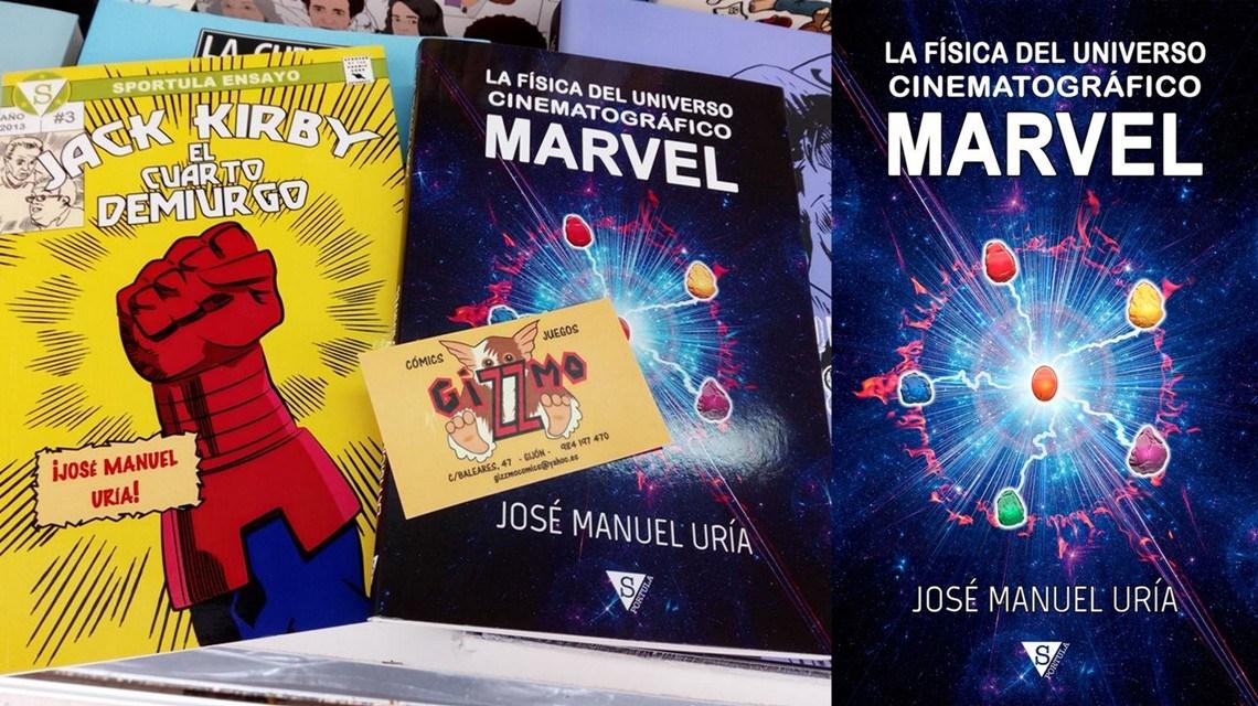 La física del Universo Cinematográfico Marvel, de José Manuel Uría 1