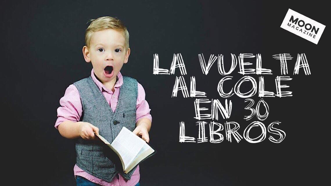 La vuelta al cole en 30 libros: Propuestas de libro infantil y juvenil 4