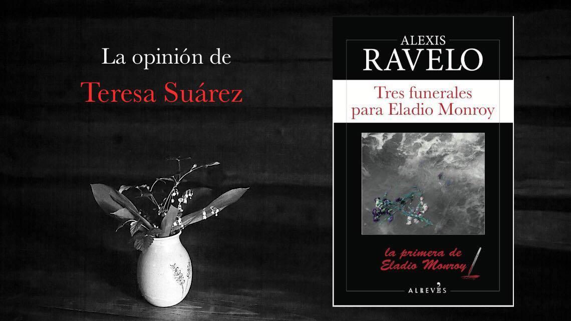 Tres funerales para Eladio Monroy. Alexis Ravelo. Alrevés, 2018 1