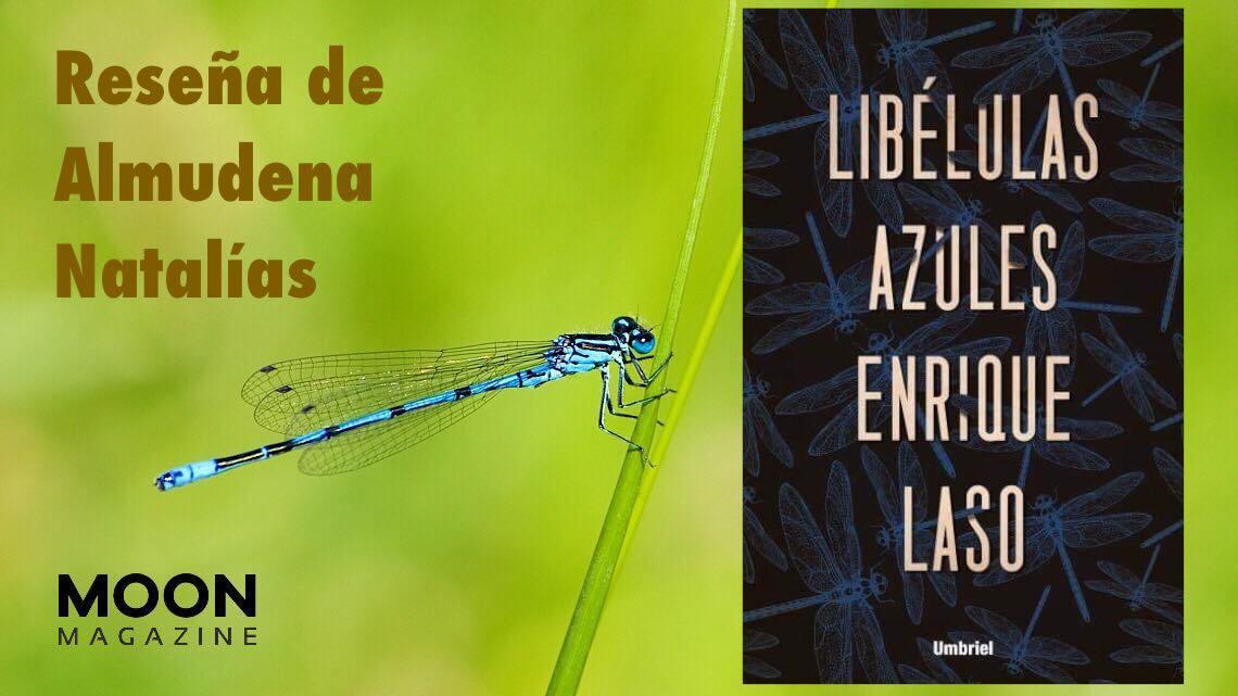 Libélulas azules, de Enrique Laso. ¿Quién asesinó a Sarah Nichols? 1