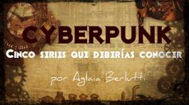 Cinco series Cyberpunk que deberías conocer si amas el género