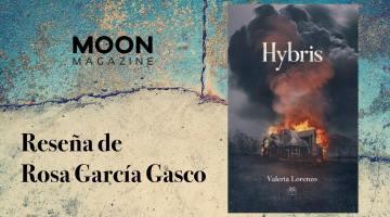 Hybris, de Valeria Lorenzo: monstruos que sueñan con ser dioses 1
