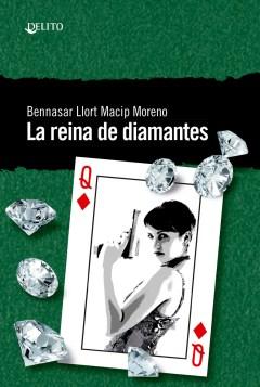 La reina de diamantes: novela negra de 3 rombos escrita a cuatro manos