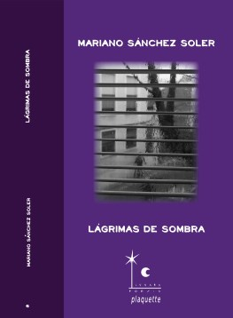 Lágrimas de sombra, Mariano Sánchez Soler. Fragilidad de un sentimiento