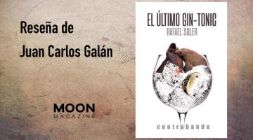 El último gin-tonic, de Rafael Soler. Delicatesen literaria 2
