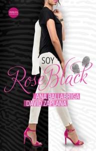 Soy Rose Black, la nueva apuesta de Ana Ballabriga y David Zaplana 1