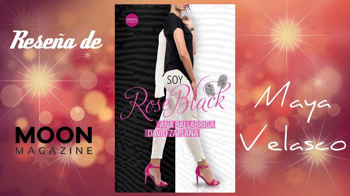 Soy Rose Black, la nueva apuesta de Ana Ballabriga y David Zaplana