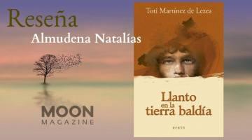 Llanto en la tierra baldía, de Toti Martínez Lezea. Erein, 2018