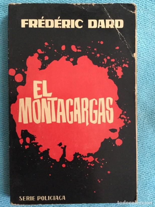 El montacargas, de Frédéric Dard. Un clásico policiaco reeditado por Siruela