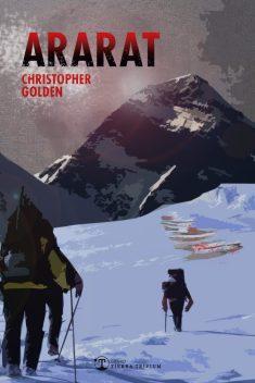 Ararat, de Christopher Golden, premio Bram Stoker 2017, en español