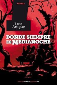 Donde siempre es medianoche, de Luis Artigue
