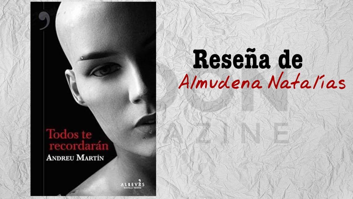Todos te recordarán, de Andreu Martín. Barcelona: negra y fascinante