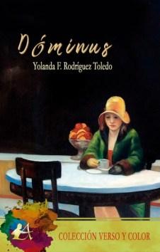 Dóminus, de Yolanda F. Rodríguez Toledo. Poesía terrenal y espiritual