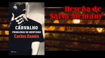 Problemas de identidad, de Carlos Zanón. Un reto, una gran novela