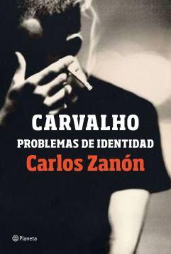 Problemas de identidad, de Carlos Zanón