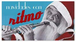 14 canciones navideñas con ritmo y swing para que bailemos sin parar