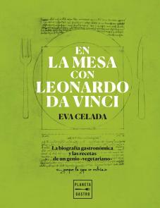 En la mesa con Leonardo Da Vinci, de Eva Celada