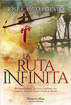 La ruta infinita, de José Calvo Poyato (Harper Collins Ibérica, 2019)