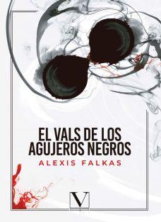 El vals de los agujeros negros de Alexis Falkas