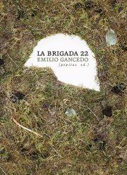 La Brigada 22, primera novela de Emilio Gancedo