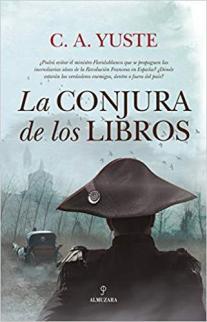La conjura de los libros, de Carlos Aitor Yuste: la revolución impresa