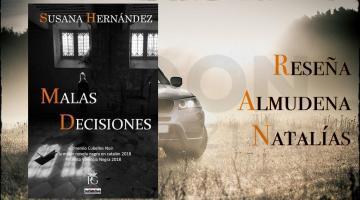 Malas decisiones, de Susana Hernández: ¿estás seguro de tu familia?
