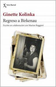 Regreso a Birkenau, de Ginette Kolinka. Novedades editoriales enero