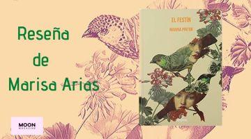 ElFestín de Marina Pintor, un gran monólogo al que nos adherimos 2
