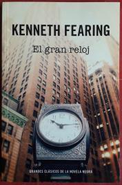 El gran reloj de Kenneth Fearing, uno de los clásicos del género negro