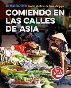 Alejandro Zurdo: Comiendo en las calles de Asia es un libro que te sumerge en el afán de conocer