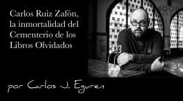 Carlos Ruiz Zafón, la inmortalidad del Cementerio de los Libros Olvidados 3