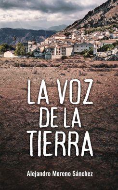 La voz de la tierra, de Alejandro Moreno: Una novedad