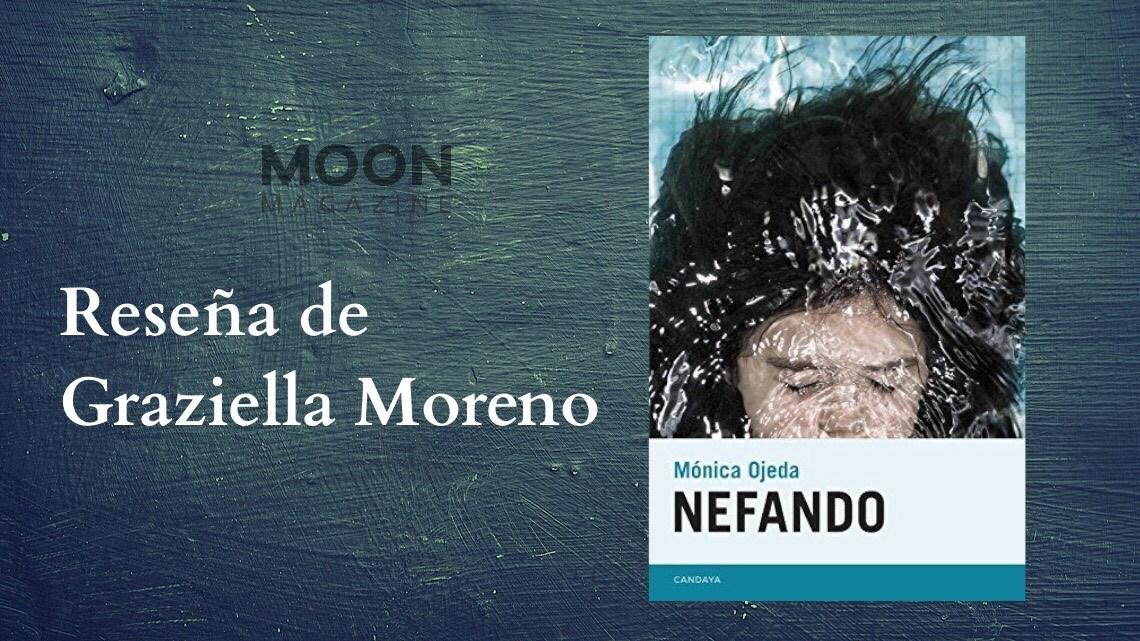 Nefando, de Mónica Ojeda: léanla y prueben a salir enteros