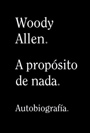 Todo lo que quisiste saber sobre cine y Woody Allen ya te ha explicado 2