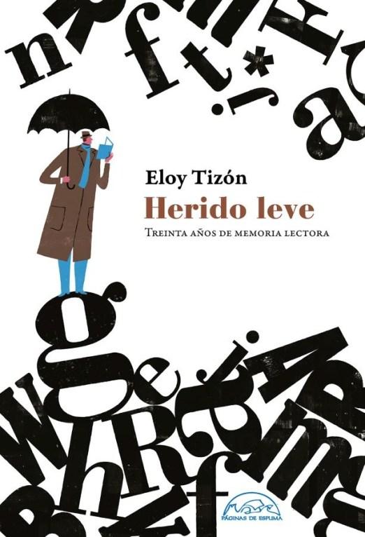 Una charla con Eloy Tizón. Herido leve