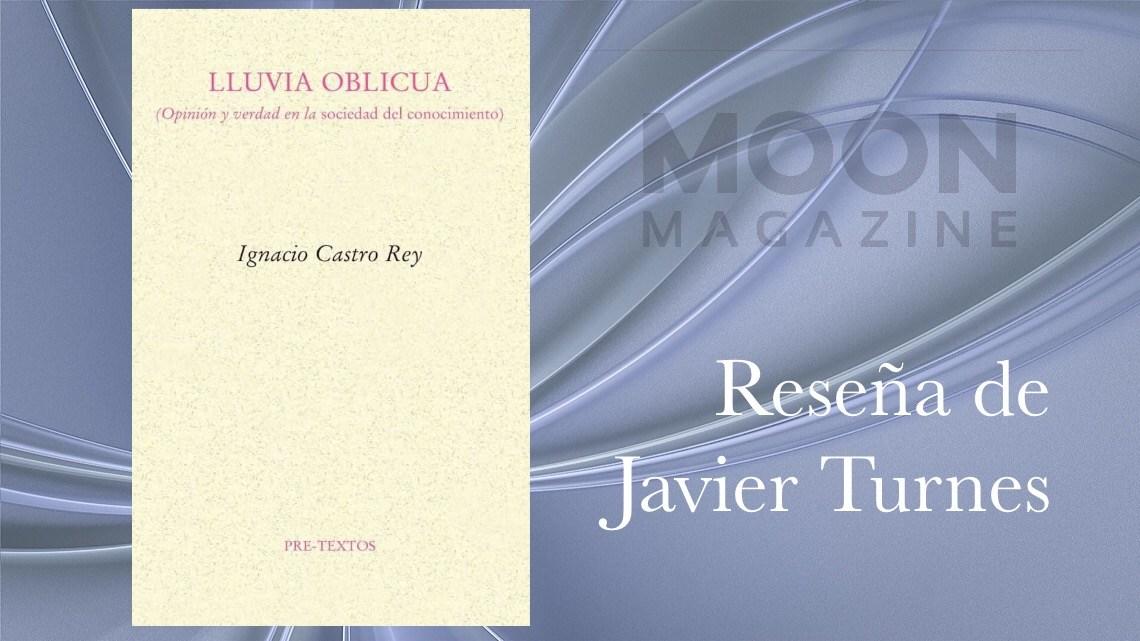 Lluvia oblicua, de Ignacio Castro Rey: Llueve sobre la cruel losa de los humanos 1