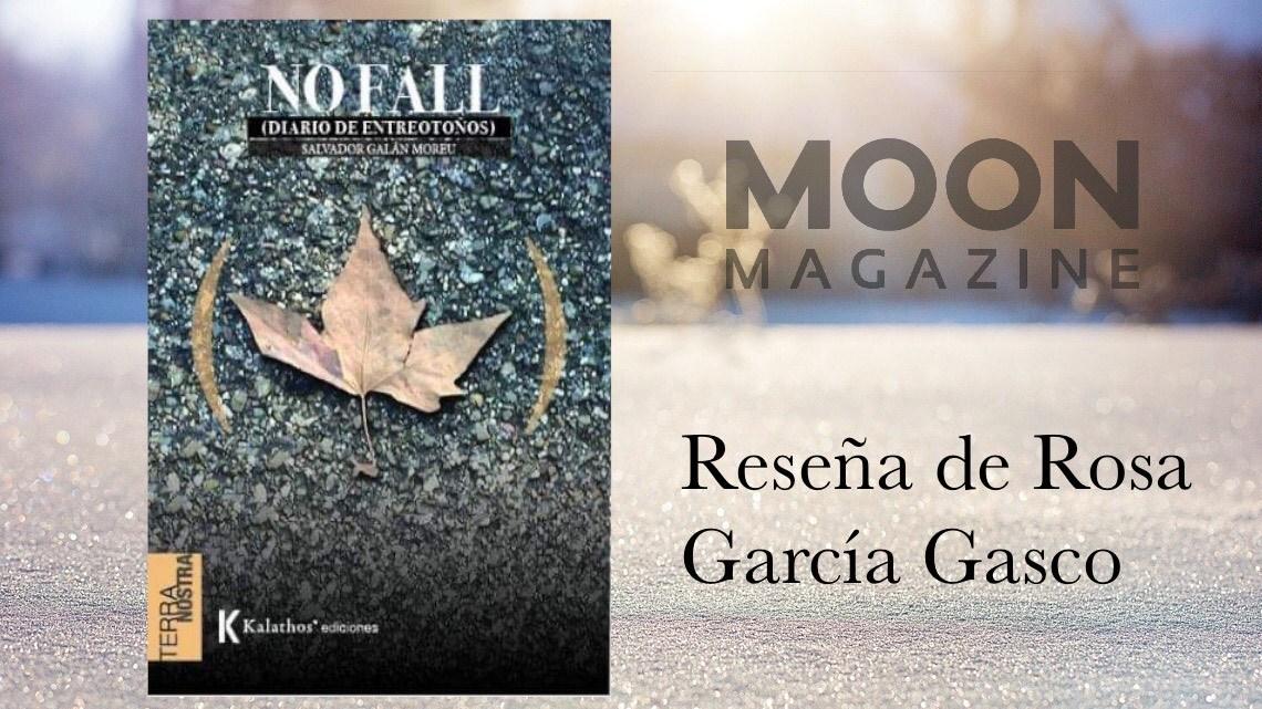 No fall (diario de entreotoños), de Salvador Galán Moreu. Kalathos, 2020 1