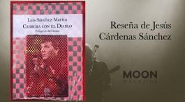Carrera con el diablo, de Luis Sánchez Martín: Heridas de otro tiempo 1