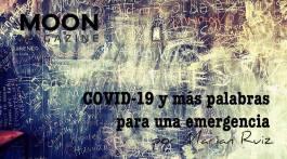 COVID-19 y más palabras para una emergencia