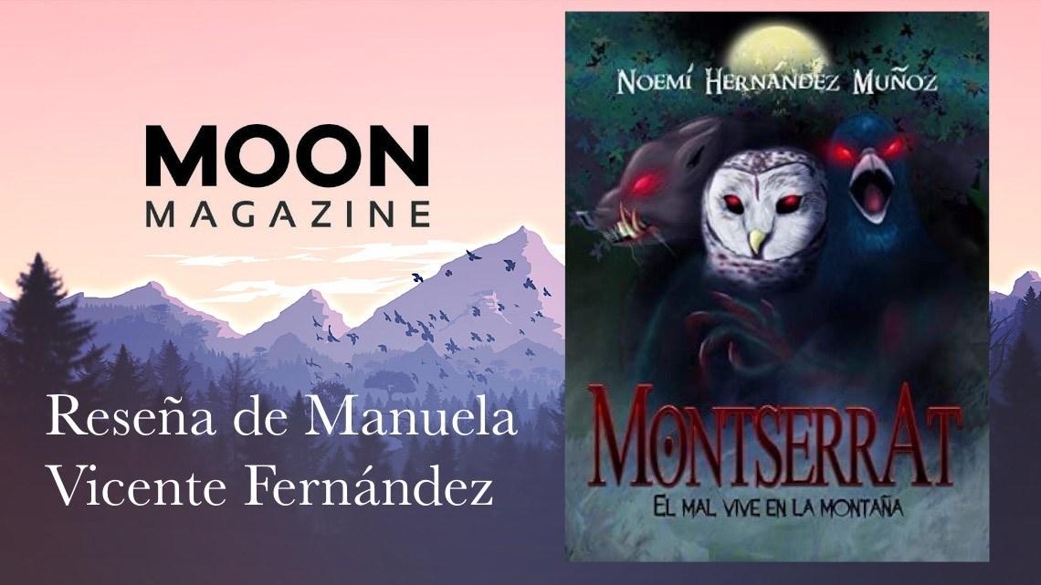 Montserrat: El mal vive en la montaña, de Noemí Hernández Muñoz. Suspense y terror psicológico 1