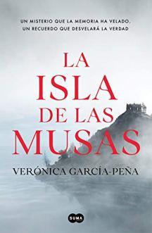 La isla de las musas, de Verónica García-Peña: por la senda del misterio gótico