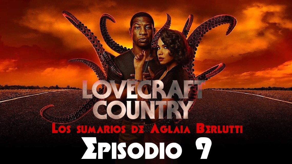 Lovecraft Country (noveno episodio): «Rewind 1921»