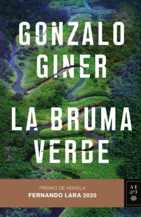 La bruma verde, de Gonzalo Giner: el poder de la selva