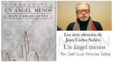 Los siete silencios de Juan Carlos Suñén (Un ángel menos) 1