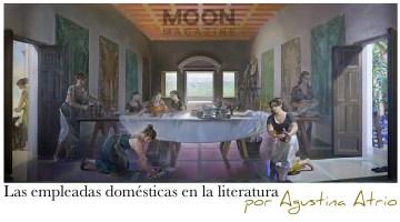 Protagonistas de un trabajo invisible: las empleadas domésticas en obras de Magda Szabó y Lucia Berlín 7