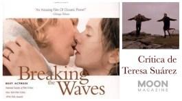Rompiendo las olas, de Lars von Trier. La gran belleza 2