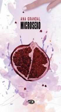 Microsexo, de Ana Grandal. Una mirada emocional a las relaciones humanas
