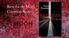 Belleza roja, de Arantza Portabales: un policial clásico que habla de sentimientos